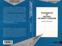 Alain Claisse et Charlotte Girard - Culpabilité et silence en droit comparé.