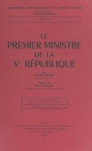 Alain Claisse et Georges Burdeau - Le Premier ministre de la Ve République.