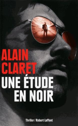 Alain Claret - Une étude en noir.