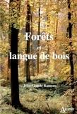 Alain-Claude Rameau - Nos forêts en danger.
