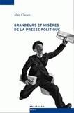 Alain Clavien - Grandeurs et misères de la presse politique - Le match Gazette de Lausanne - Journal de Genève.