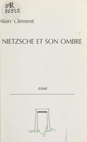 Nietzsche et son ombre