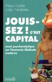 Alain Cochet - Jouissez c'est capital ! - Essai psychanalytique sur l'économie libidinale moderne.