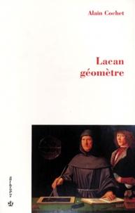 Alain Cochet - Lacan géomètre.