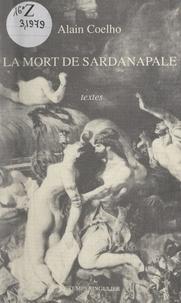 Alain Coelho et Franck Lhomeau - La mort de Sardanapale - Textes.