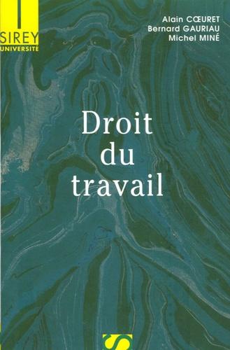 Alain Coeuret et Bernard Gauriau - Droit du travail.
