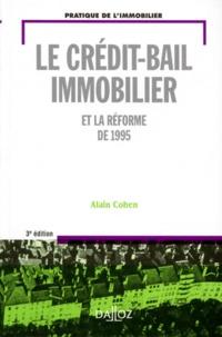 Alain Cohen - Le crédit-bail immobilier la réforme de 1995.