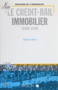 Alain Cohen - Le Crédit-bail immobilier - Régime SICOMI.