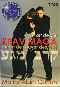 Alain Cohen - Una art de vie Krav Maga - Un art de sauver des vies.