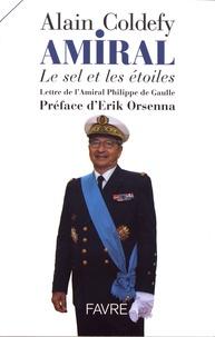 Alain Coldefy - Amiral - Le sel et les étoiles.