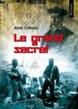 Alain Collado - Le grand secret.