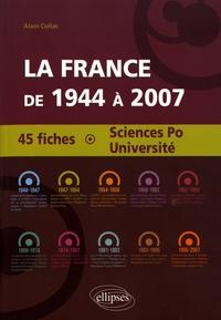 Alain Collas - La France de 1944 à 2007 - 45 fiches Sciences Po - Université.