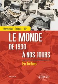 Alain Collas - Le monde de 1930 à nos jours - Université - Prépas - IEP.