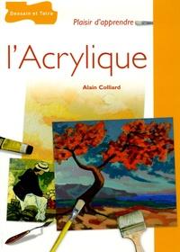 Alain Colliard - L'Acrylique.
