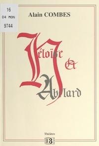 Alain Combes - Héloïse et Abélard.