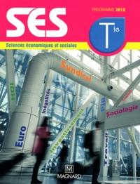 Alain Combes et Emmanuel Buisson-Fenet - Sciences économiques et sociales Tle - Programme 2012.