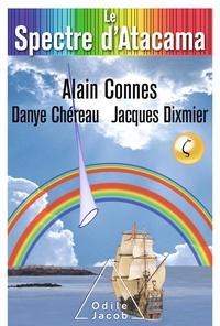 Alain Connes et Danye Chéreau - Le Spectre d'Atacama - Trio pour la fin du Temps.