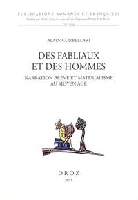 Alain Corbellari - Des fabliaux et des hommes - Narration brève et matérialisme au Moyen Age.