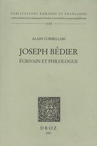 Alain Corbellari - Joseph Bédier - Ecrivain et philologue.