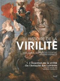 Deedr.fr Histoire de la virilité - Tome 1, De l'antiquité aux lumières, L'invention de la virilité Image