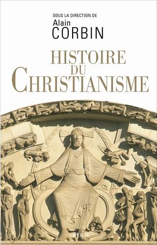 Histoire du christianisme. Pour mieux comprendre notre temps