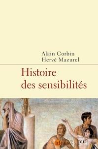 Alain Corbin et Hervé Mazurel - Histoire du sensible.