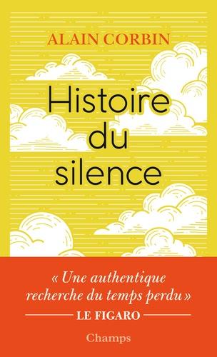 Histoire du silence. De la Renaissance à nos jours
