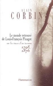 Deedr.fr Le monde retrouvé de Louis-François Pinagot - Sur les traces d'un inconnu (1798-1876) Image