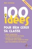 Alain Corneloup - 100 idées pour bien gérer sa classe.