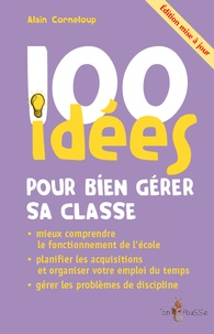Téléchargement au format ebook txt 100 idées pour bien gérer sa classe
