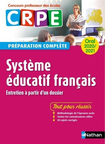 Système éducatif français oral CRPE. Entretien à partir d'un dossier  Edition 2020-2021