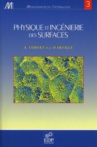 Physique et ingénierie des surfaces - Alain Cornet |