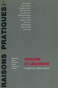 Alain Cottereau et A Berten - Pouvoir et légitimité - Figures de l'espace public.