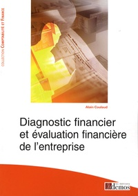 Alain Coulaud - Diagnostic financier et évaluation financière de l'entreprise.