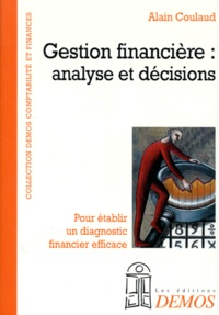 GESTION FINANCIERE. Analyse et décisions, pour rétablir un diagnostic financier efficace.pdf