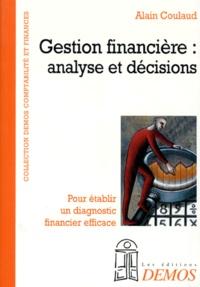 GESTION FINANCIERE. Analyse et décisions, pour rétablir un diagnostic financier efficace.pdf