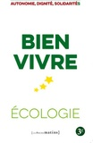 Alain Coulombel - Ecologie, bien vivre - Autonomie, dignité, solidarités.