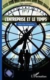 Alain Coulombel - L'entreprise et le temps - Figures d'hier et d'aujourd'hui.
