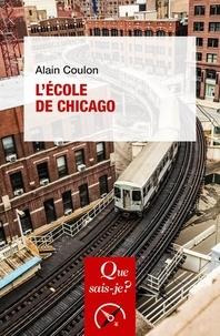 Meilleurs livres à télécharger sur ipad L'Ecole de Chicago in French par Alain Coulon PDB iBook