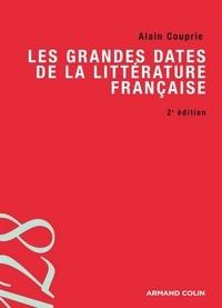 Alain Couprie - Les grandes dates de la littérature française.