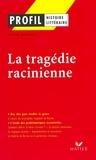 Alain Couprie - Profil - La tragédie racinienne - Analyse littéraire de l'oeuvre.