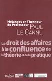 Alain Couret et Jean-Philippe Dom - Le droit des affaires à la confluence de la théorie et de la pratique - Mélanges en l'honneur du Professeur Paul Le Cannu.