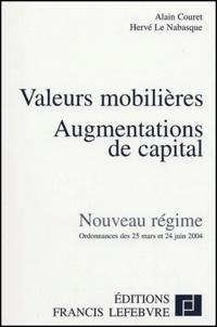 Rhonealpesinfo.fr Valeurs mobilières, Augmentations de capital - Nouveau régime, ordonnances des 25 mars et 24 juin 2004 Image