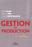 Alain Courtois et Maurice Pillet - Gestion de production.