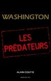 Alain Coutte - Washington - Les Prédateurs.