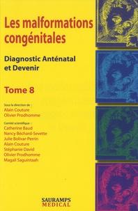 Les malformations congénitales - Diagnostic anténatal et devenir Tome 8.pdf