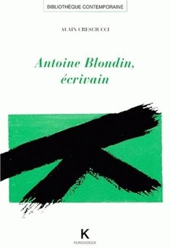 Alain Cresciucci - Antoine Blondin, écrivain.