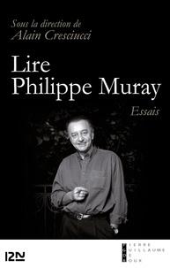 Alain Cresciucci - Lire Philippe Muray.