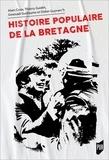 Alain Croix et Thierry Guidet - Histoire populaire de la Bretagne.