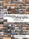 Alain Croix et Didier Guyvarc'h - La Bretagne des photographes - La construction d'une image de 1841 à nos jours.